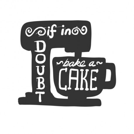 Stickers adhésif mural If in doubt Bake a Cake - 62x55 cm