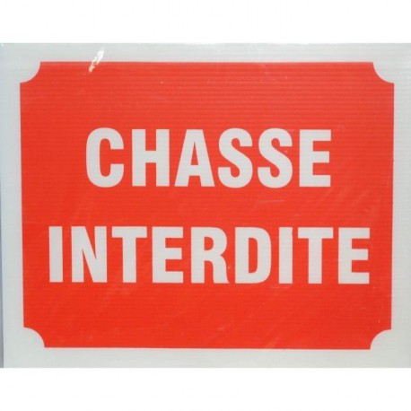 Panneau Chasse Interdite X 3