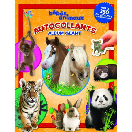 BEBES ANIMAUX Album autocollant - Album autocollant 84 pages - Editions Phidal
